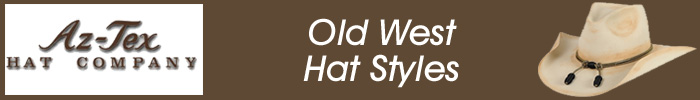 Az-Tex Old West Hat Styles